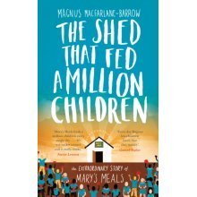 The Shed That Fed a Million Children (Hardcover)