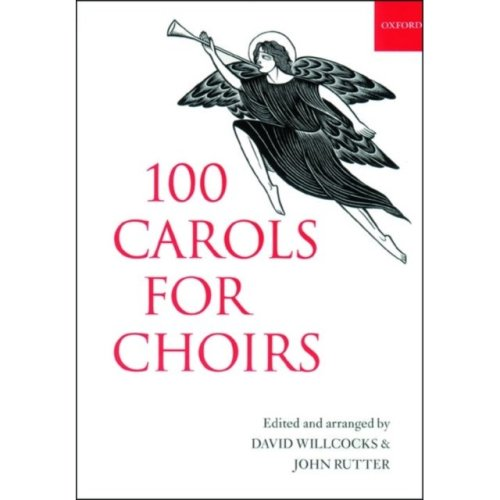 100 Carols for Choirs (. . . for Choirs Collections) (Paperback)