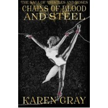 Chains of Blood and Steel: The Saga of Thistles and Roses: Volume 2 (The Warrior Queen)