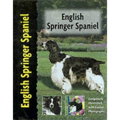 English Springer Spaniel (Dog Breed Book)
