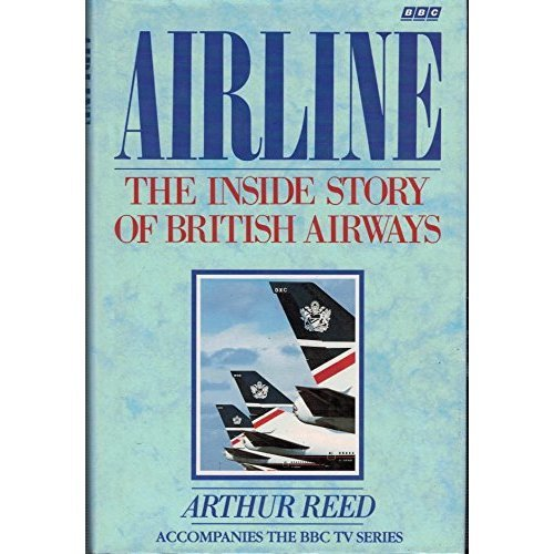 Airline: The Inside Story of British Airways
