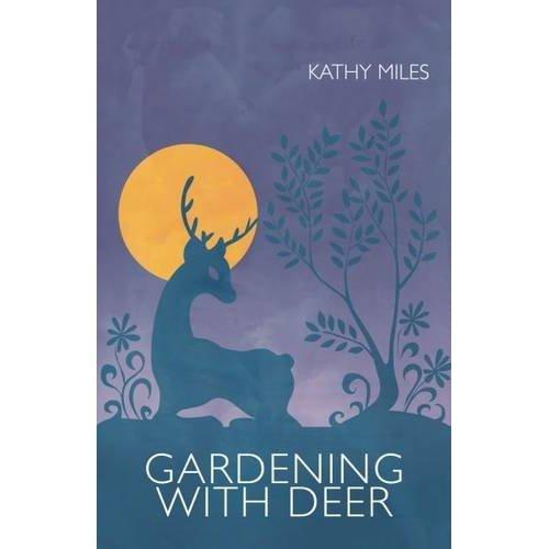 Gardening with Deer