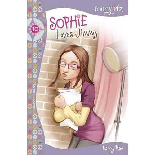 Sophie Loves Jimmy (Faithgirlz)