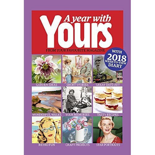 The Official Yours Magazine Yearbook 2019 - with 2019 week-to-view diary (Annual 2019)