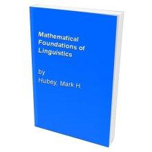 Mathematical Foundations of Linguistics