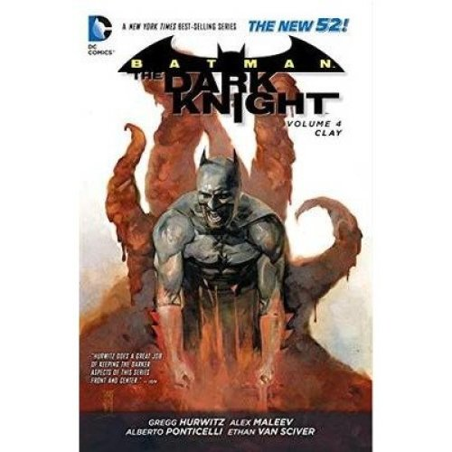 Batman the Dark Knight: Clay Volume 4