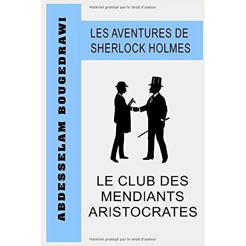 LE CLUB DES MENDIANTS ARISTOCRATES