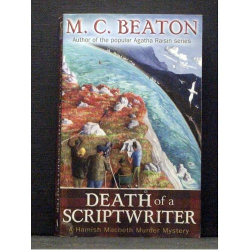 Death of a Scriptwriter  Book 14 Hamish Macbeth series