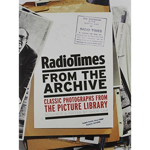 Radio Times from the Archive: Classic Photographs from the Picture Library (Radio Archives)