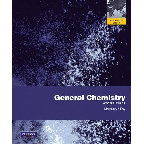 General Chemistry: Atoms First: International Edition
