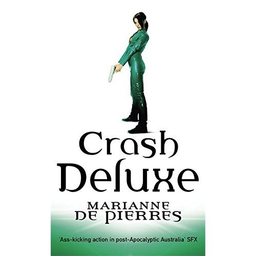 Crash Deluxe: Parrish Plessis Book Three: A Parrish Plessis Novel