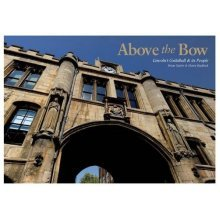 Above the Bow: Lincoln's Guildhall & Its People