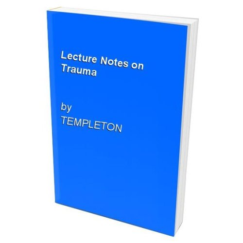 Lecture Notes on Trauma
