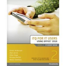 ITQ for IT Users Office 2010: Student Book Level 2 (Work Based Learning Level 3)