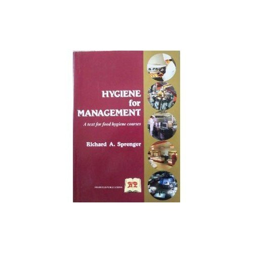Hygiene for Management: Text for Food Hygiene Courses