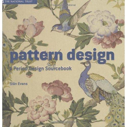 Pattern Design: A Period Design Sourcebook (National Trust Art & Illustration)