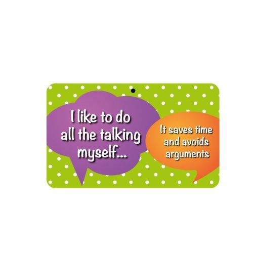 Fun Sign - I Do All The Talking Myself